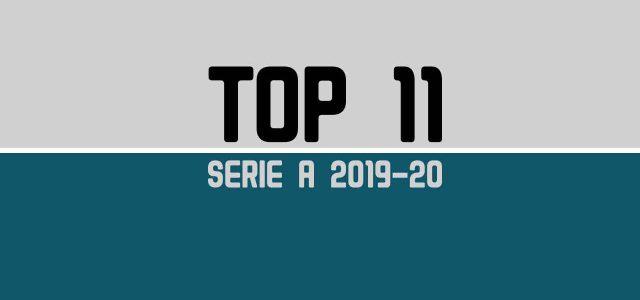Serie A 2019/20: la nostra top 11